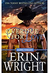 Overdue for Love: A Western Romance Novella (Long Valley Romance Book 6) Kindle Edition