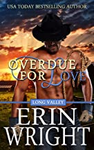 Overdue for Love: A Western Romance Novella (Long Valley Romance Book 6) (English Edition)