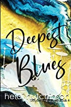 Deepest Blues (Double Blind Study) (Volume 4)