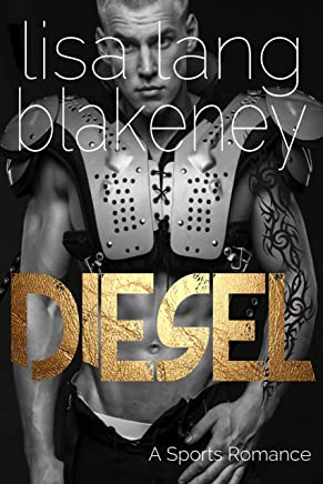 Diesel: A Sports Romance (The Nighthawk Series Book 3) (English Edition)