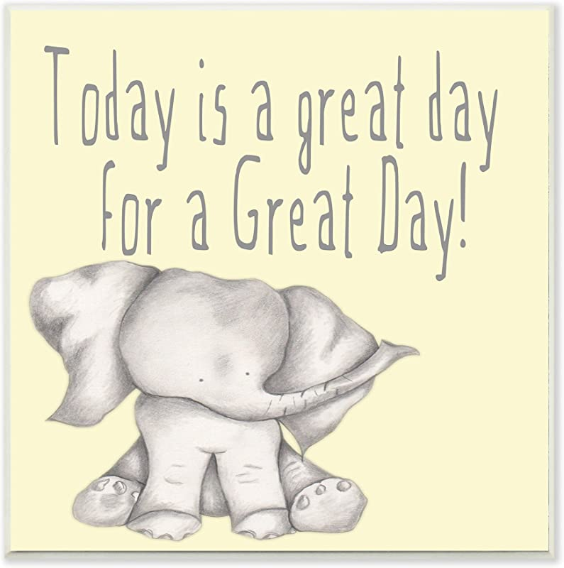 Stupell Home D Cor Today Is A Great Day Elephant Wall Plaque Art 12 X 0 5 X 12 Proudly Made In USA
