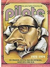 Plus belles histoires de Pilote (Les) - tome 3 - Les plus belles histoires de Pilote de 1975 à 1979