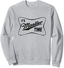It's Mueller Time Special Prosecutor Vintage Sweatshirt