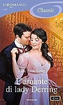 L'amante di lady Derring (I Romanzi Classic)
