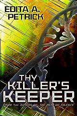 Thy Killer's Keeper Kindle Edition