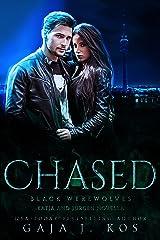 Chased: A Jürgen and Katja Novella (Black Werewolves) Kindle Edition