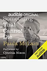 Something That Cannot Die Audible Audiobook