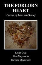The Forlorn Heart: Poems of Loss and Grief