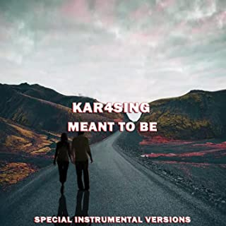 Meant to Be (Special Instrumental Versions (Tribute To Bebe Rexha ))