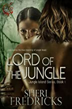 Lord of the Jungle: An Erotic Adventure (Jungle Island Book 1)