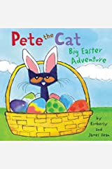 Pete the Cat: Big Easter Adventure Kindle Edition