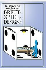 Des Kobolds Handbuch des Brettspieldesigns: Spieltheorie (Kobold-Handbücher) (German Edition) Kindle Edition