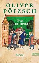 Der Lehrmeister: Die Geschichte des Johann Georg Faustus II (Faustus-Serie 2) (German Edition)