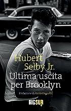 Ultima uscita per Brooklyn (BIGSUR) (Italian Edition)