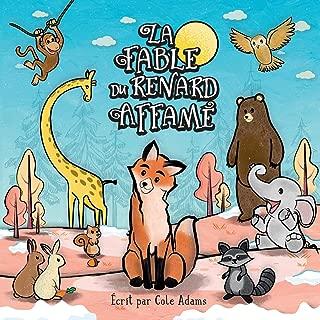 La Fable du Renard Affamé (Les Fables Qui Riment) (French Edition)