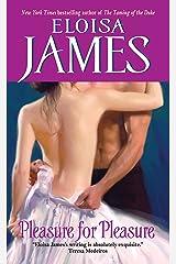 Pleasure for Pleasure (Essex Sisters Series Book 4) Kindle Edition