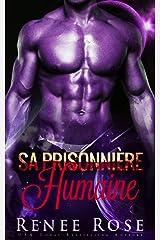 Sa Prisonnière Humaine (Maîtres Zandiens t. 2) Format Kindle