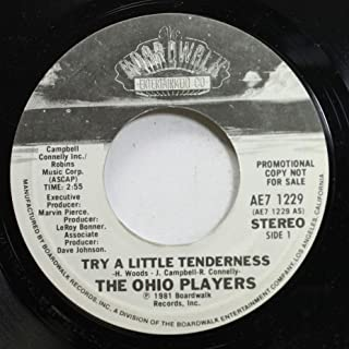 THE OHIO PLAYERS 45 RPM TRY A LITTLE TENDERNESS / TRY A LITTLE TENDERNESS