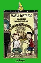 María Tortazos (LITERATURA INFANTIL A partir de 12 años) - El Duende Verde (LITERATURA INFANTIL - El Duende Verde)