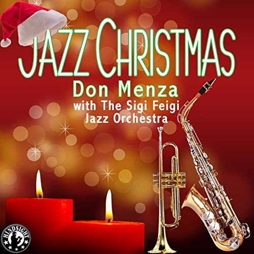 Jazz Christmas with Don Menza with the Sigi Feigi Jazz Orchestra