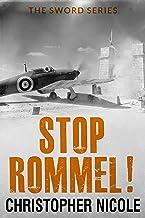 Stop Rommel! (Sword Series Book 4)