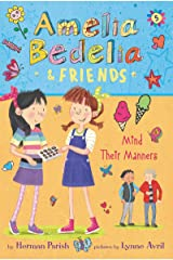 Amelia Bedelia & Friends #5: Amelia Bedelia & Friends Mind Their Manners Kindle Edition