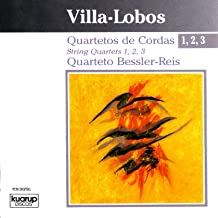 Villa-Lobos: String Quartets 1, 2, 3