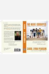 No More Goodbyes: Circling the Wagons around Our Gay Loved Ones Kindle Edition