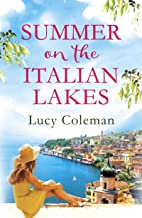 Summer on the Italian Lakes: #1 bestselling author returns with the feel-good romance of the year
