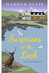 Surprises at the Loch (Loch Lannick Book 6) Kindle Edition