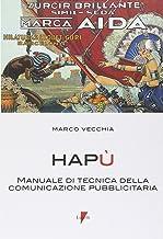 Permalink to Hapù. Manuale di tecnica della comunicazione pubblicitaria PDF