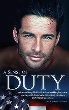 A Sense of Duty: Edited Edition (Dark Horse Guardians Series Book 1)
