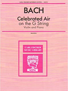 Bach, J.S. - Celebrated Air on the G String BWV 1068 for Violin and Piano - Arranged by Wilhelmj