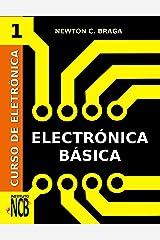 Curso de Electrónica - Electrónica Básica (Spanish Edition) Kindle Edition