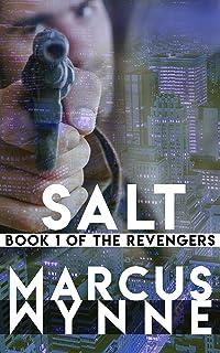 SALT: Book 1 of The Revengers
