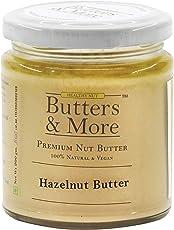 Butters & More Vegan Natural Hazelnut Butter (200G) Unsweetened Single Ingredient Nut Butter.