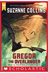 Gregor the Overlander (The Underland Chronicles #1) Kindle Edition