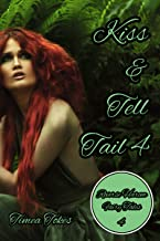 Kiss & Tell Tail 4: A Why Choose MMMF Reverse Harem Little Mermaid Romance Retelling (Reverse Harem Fairy Tales, Book 4)