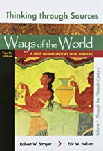 Thinking Through Sources for Ways of the World, Volume 1: A Brief Global History