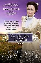 Purple Like the West: Christian Historical Romance (Colors of Faith Book 2)