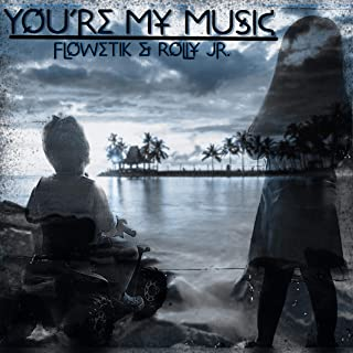 You're My Music (feat. Rolly Jr.)
