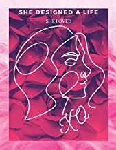 She Designed a Life She Loved (English Edition)