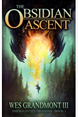 The Obsidian Ascent: Emerald City Dragons - Book 1 Kindle Edition