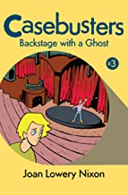 Backstage with a Ghost (Casebusters Book 3)