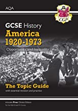 New Grade 9-1 GCSE History AQA Topic Guide - America, 1920-1973: Opportunity and Inequality (CGP GCSE History 9-1 Revision)