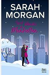 """Nuit blanche à Manhattan : Découvrez """"Mariage sous les flocons"""", la nouvelle romance de Noël de Sarah Morgan (Coup de foudre à Manhattan t. 1) Format Kindle"""
