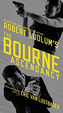 Robert Ludlum's (TM) The Bourne Ascendancy (Jason Bourne series Book 12)