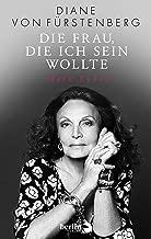 Die Frau, die ich sein wollte: Mein Leben (German Edition)