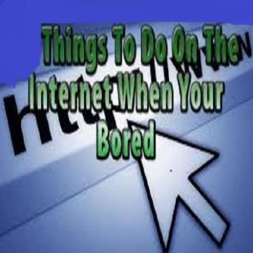 Fun things to do on the internet