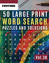 50 Large Print Word Search Puzzles and Solutions: FunTime Activity Book for Adults and Junior Full Page Find Seek and Circle Word Searches to ... Seniors) (Word find puzzle books for adults)